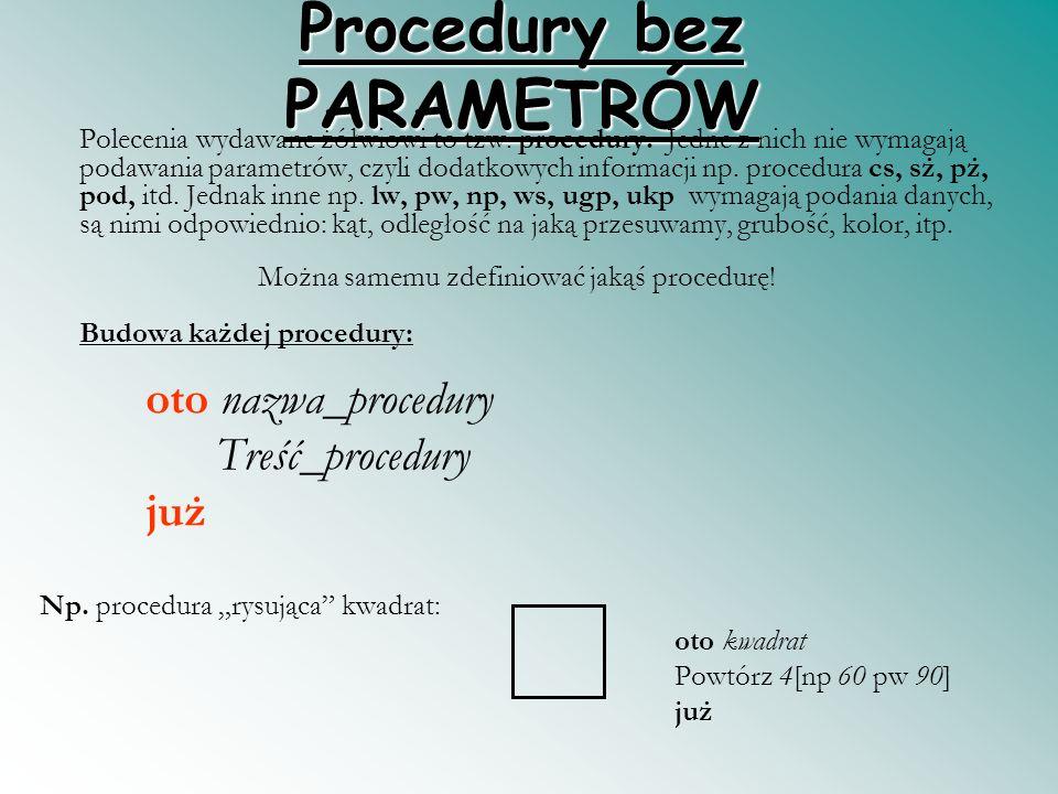 Procedury bez PARAMETRÓW