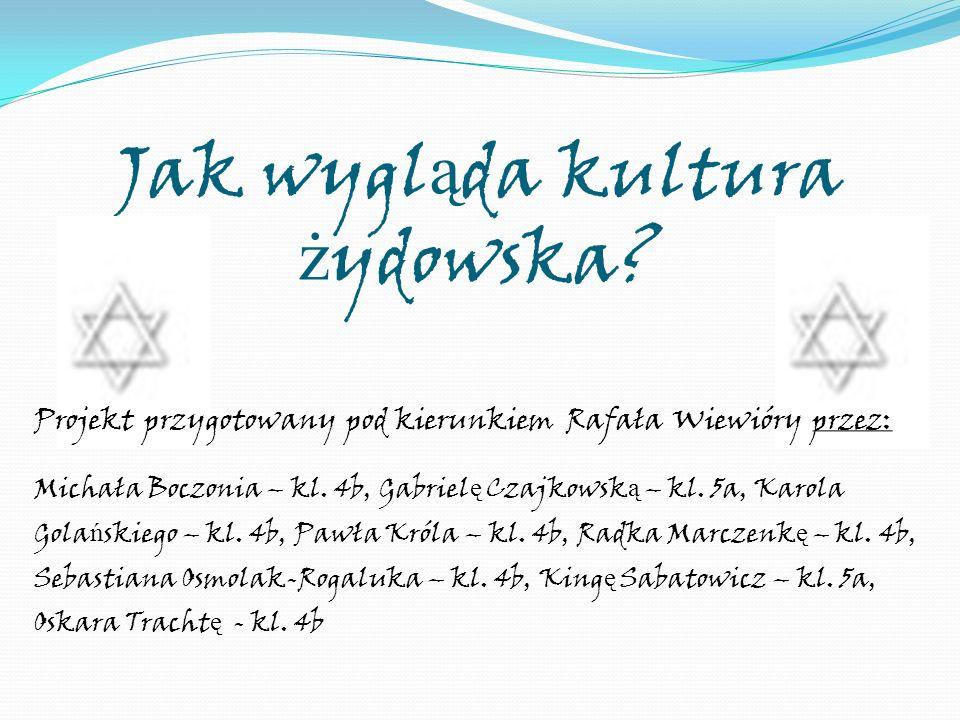 Jak wygląda kultura żydowska
