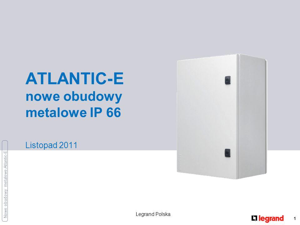 ATLANTIC-E nowe obudowy metalowe IP 66 Listopad 2011