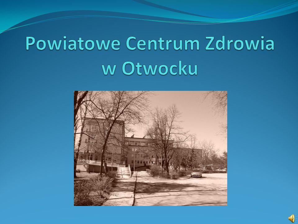 Powiatowe Centrum Zdrowia w Otwocku