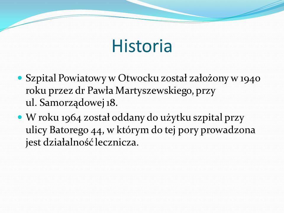 Historia Szpital Powiatowy w Otwocku został założony w 1940 roku przez dr Pawła Martyszewskiego, przy ul. Samorządowej 18.