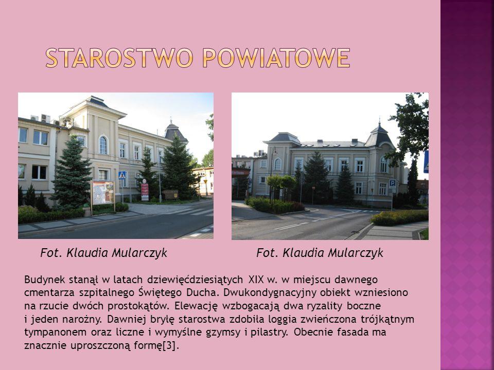 Starostwo powiatowe Fot. Klaudia Mularczyk Fot. Klaudia Mularczyk