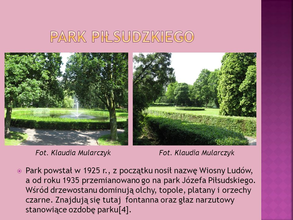 Park piłsudzkiego Fot. Klaudia Mularczyk. Fot. Klaudia Mularczyk.