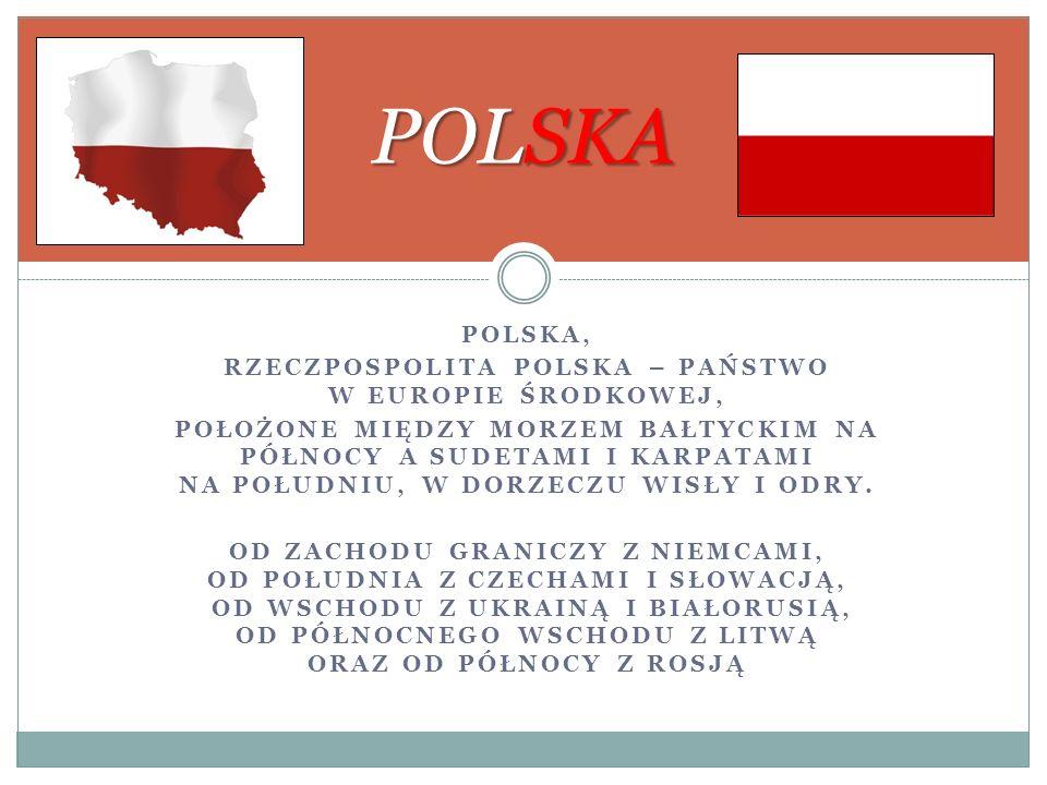 Rzeczpospolita Polska – państwo w Europie Środkowej,