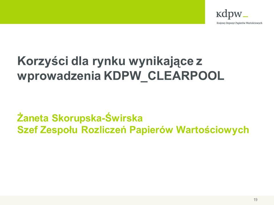 Korzyści dla rynku wynikające z wprowadzenia KDPW_CLEARPOOL