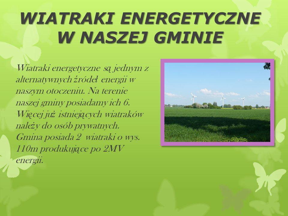 WIATRAKI ENERGETYCZNE W NASZEJ GMINIE