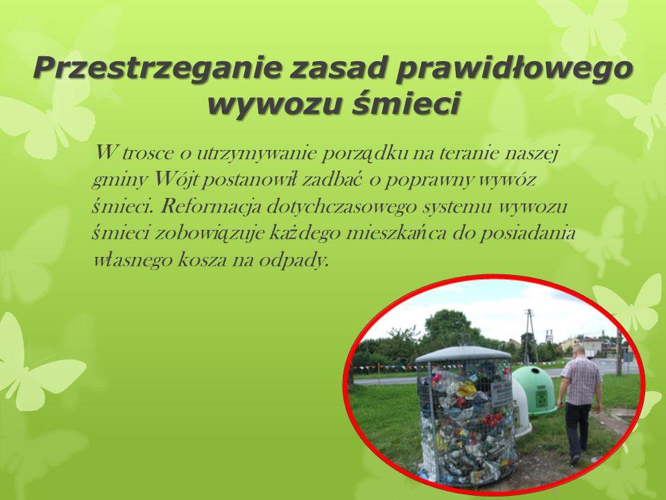 Przestrzeganie zasad prawidłowego wywozu śmieci