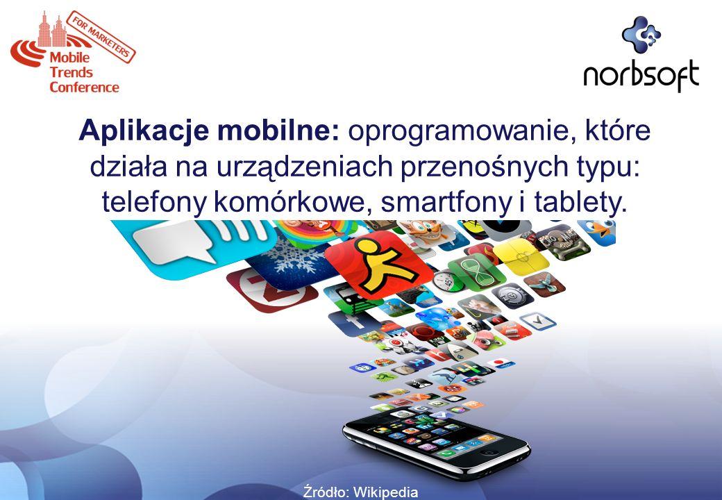 Aplikacje mobilne: oprogramowanie, które działa na urządzeniach przenośnych typu: telefony komórkowe, smartfony i tablety.