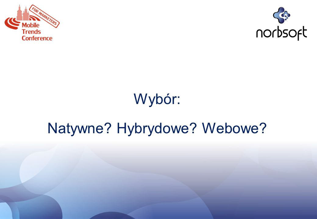 Natywne Hybrydowe Webowe