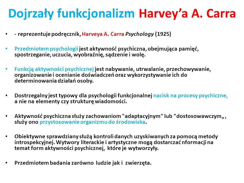 Dojrzały funkcjonalizm Harvey'a A. Carra