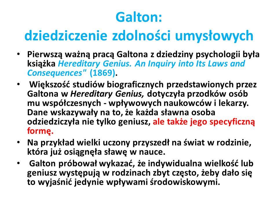 Galton: dziedziczenie zdolności umysłowych