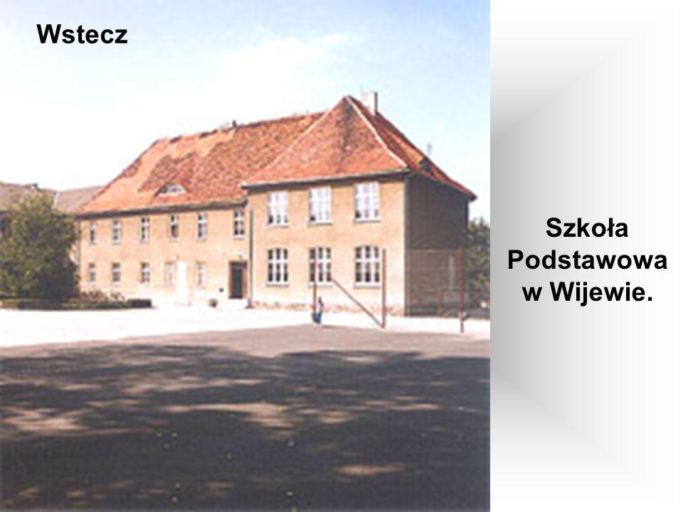 Szkoła Podstawowa w Wijewie.