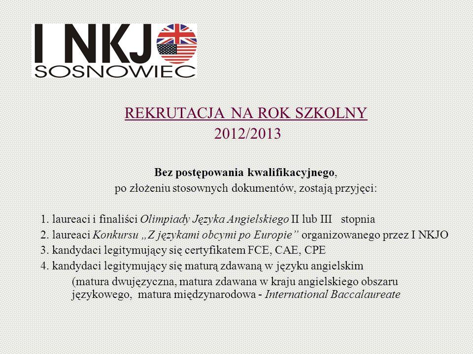 REKRUTACJA NA ROK SZKOLNY 2012/2013