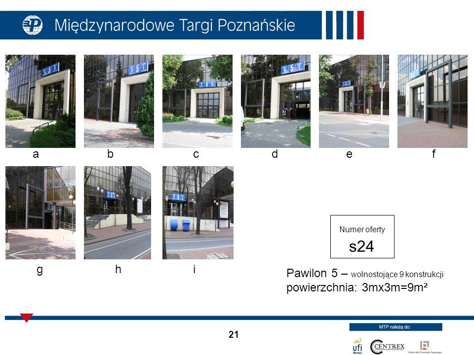 Pawilon 5 – wolnostojące 9 konstrukcji powierzchnia: 3mx3m=9m²