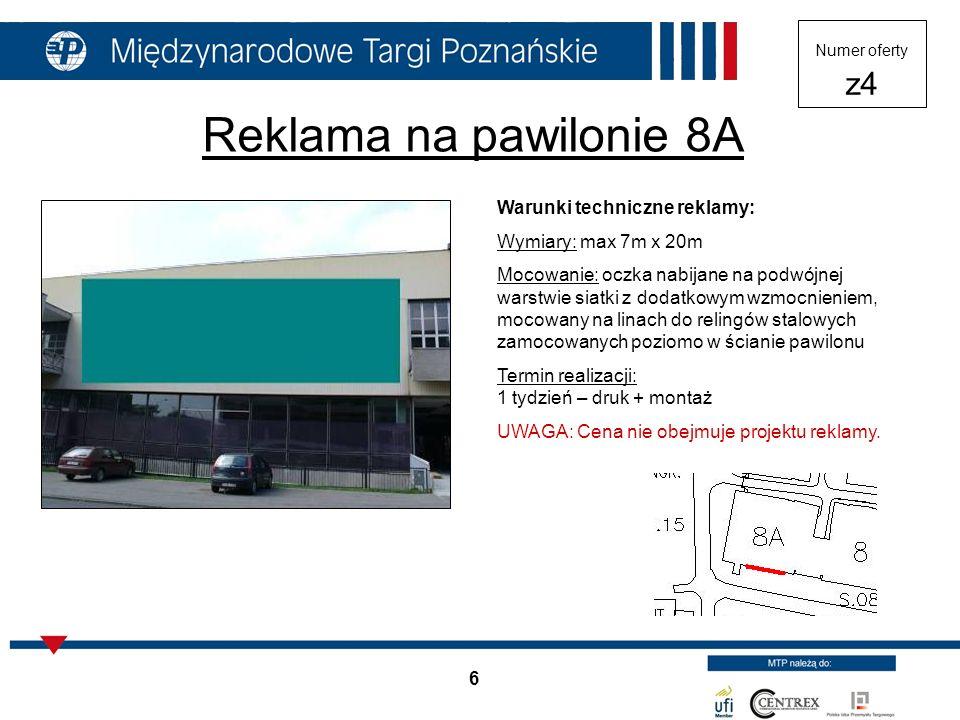 Reklama na pawilonie 8A Warunki techniczne reklamy: