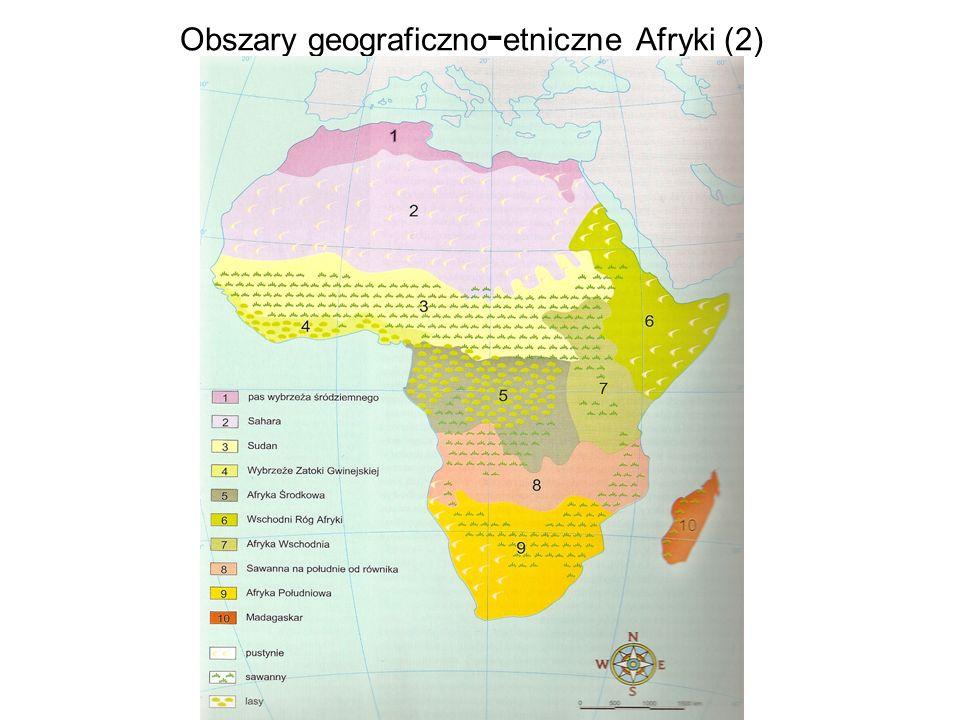 Obszary geograficzno-etniczne Afryki (2)