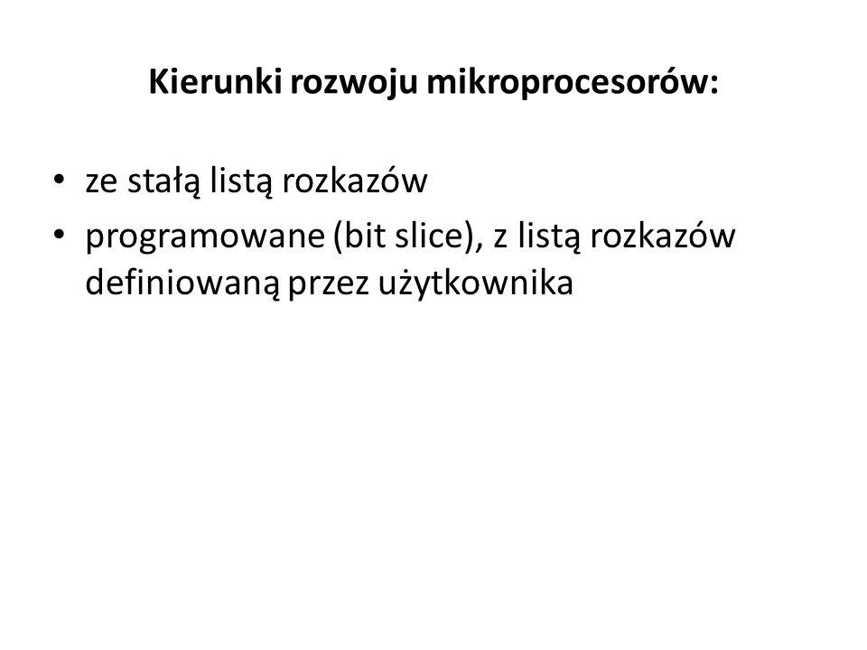 Kierunki rozwoju mikroprocesorów: