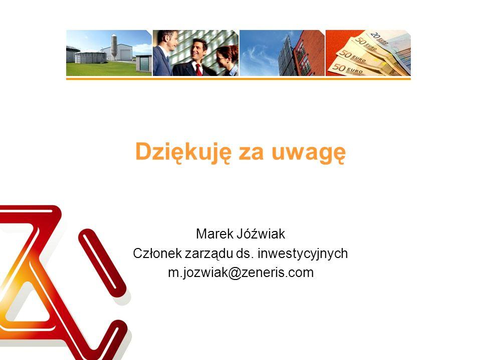 Marek Jóźwiak Członek zarządu ds. inwestycyjnych m.jozwiak@zeneris.com