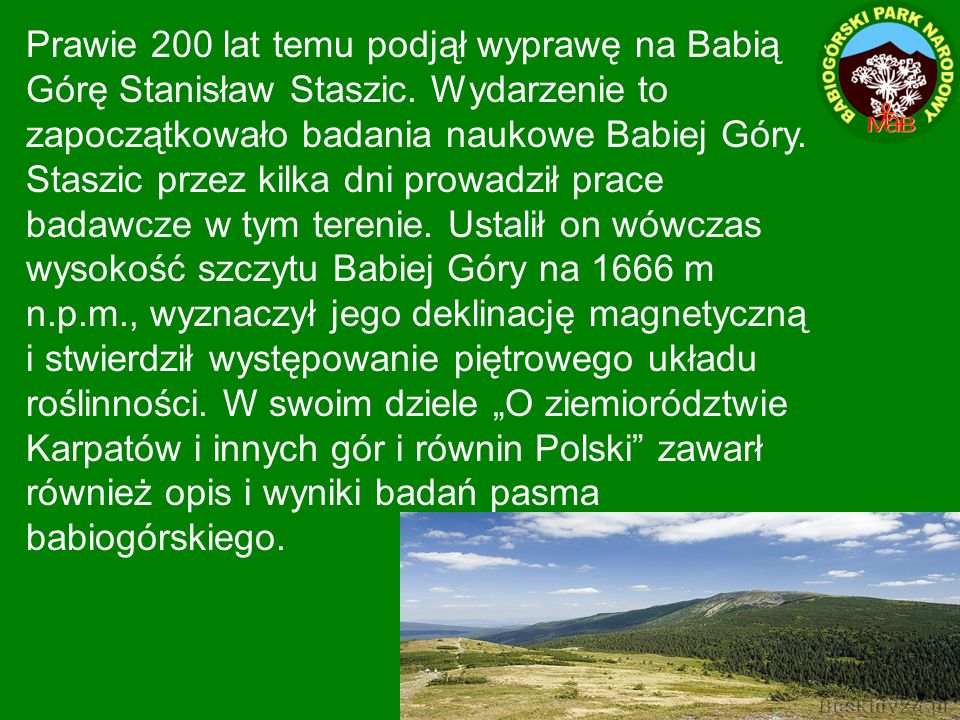 Prawie 200 lat temu podjął wyprawę na Babią Górę Stanisław Staszic