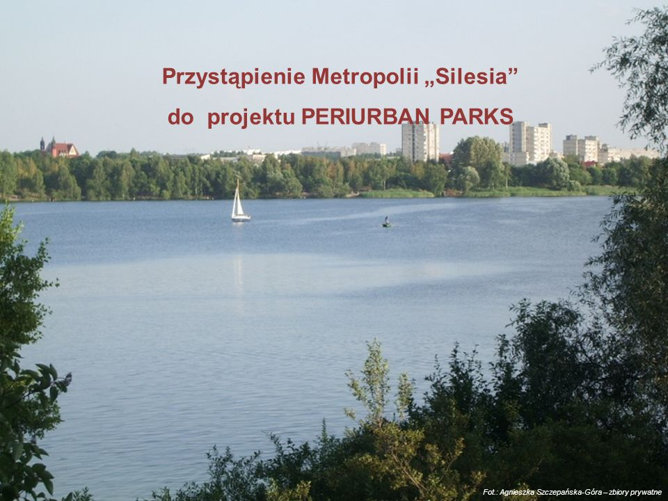 "Przystąpienie Metropolii ""Silesia do projektu PERIURBAN PARKS"