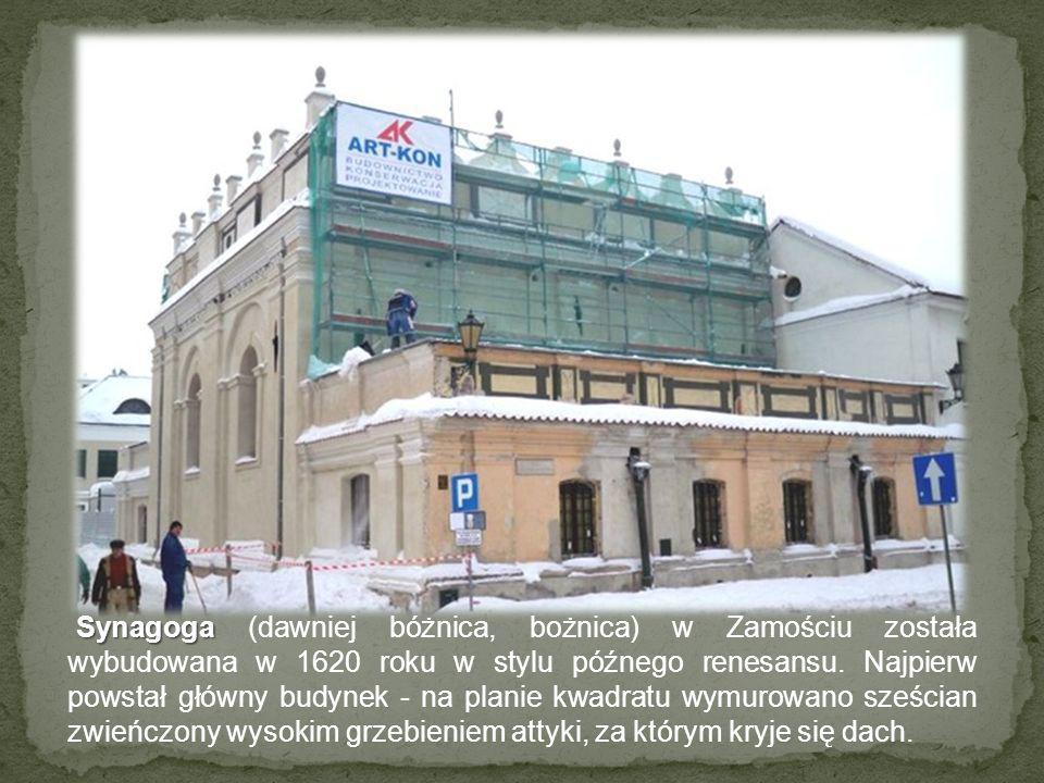 Synagoga (dawniej bóżnica, bożnica) w Zamościu została wybudowana w 1620 roku w stylu późnego renesansu.