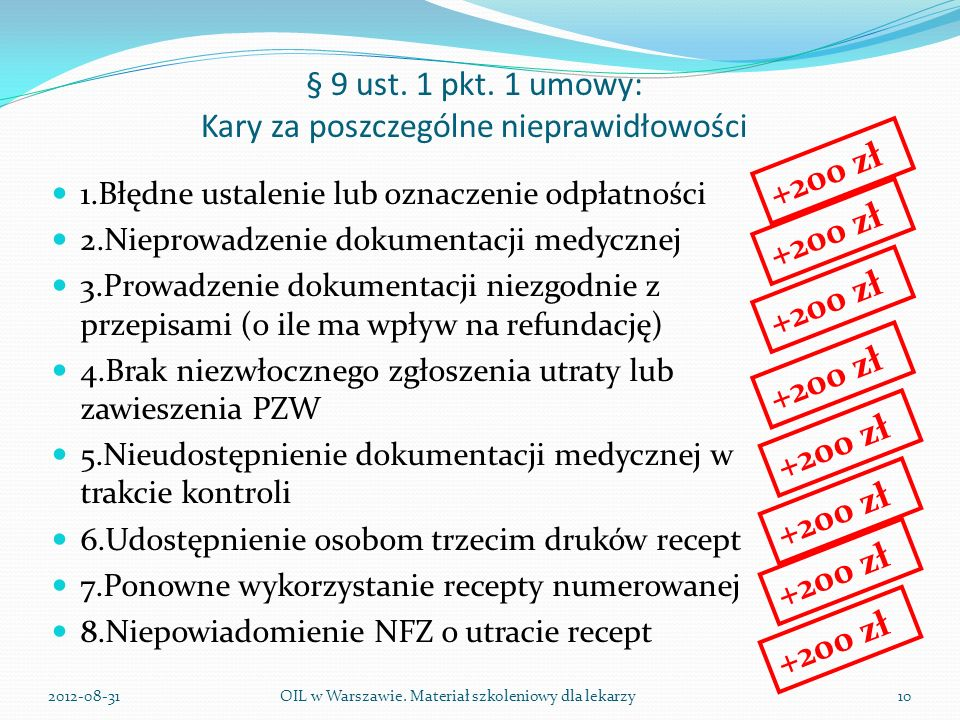 § 9 ust. 1 pkt. 1 umowy: Kary za poszczególne nieprawidłowości