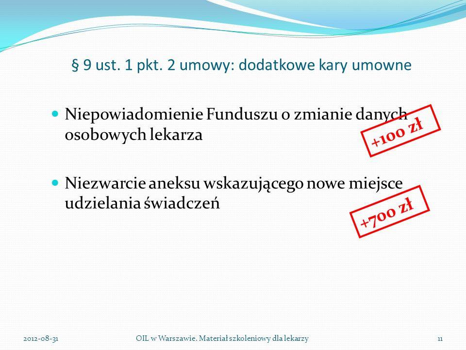 § 9 ust. 1 pkt. 2 umowy: dodatkowe kary umowne