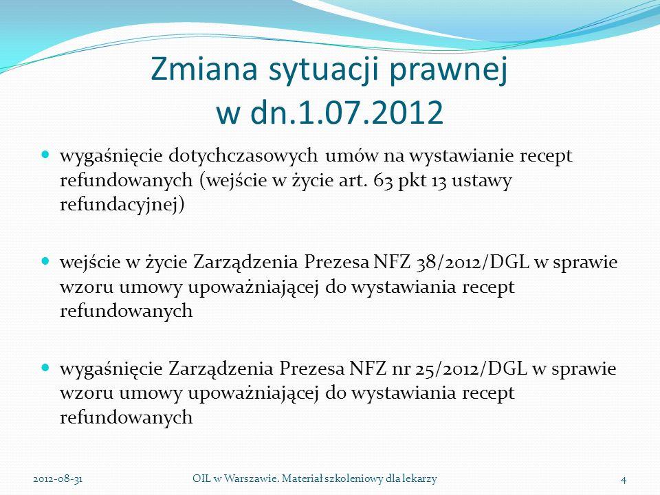 Zmiana sytuacji prawnej w dn.1.07.2012