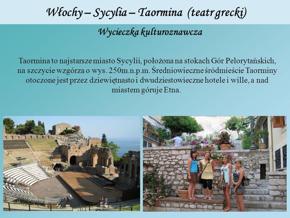 Włochy – Sycylia – Taormina (teatr grecki) Wycieczka kulturoznawcza