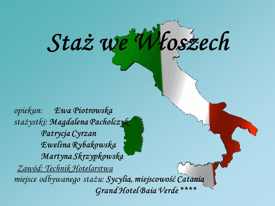 Staż we Włoszech opiekun: Ewa Piotrowska