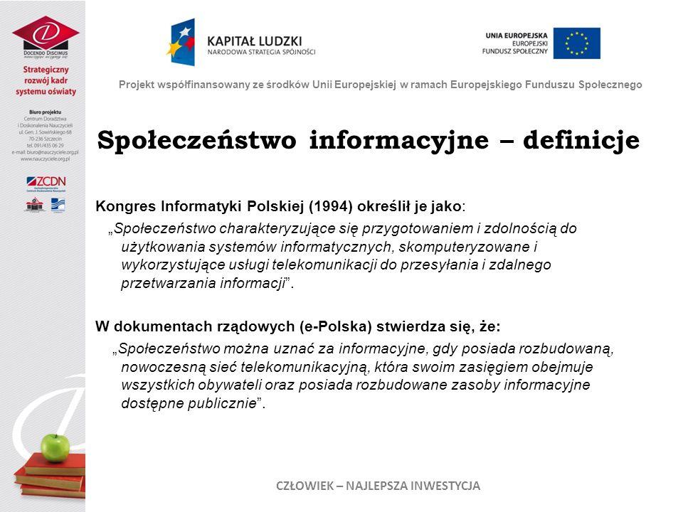 Społeczeństwo informacyjne – definicje CZŁOWIEK – NAJLEPSZA INWESTYCJA
