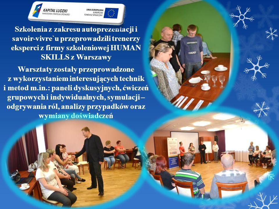 Szkolenia z zakresu autoprezentacji i savoir-vivre`u przeprowadzili trenerzy eksperci z firmy szkoleniowej HUMAN SKILLS z Warszawy