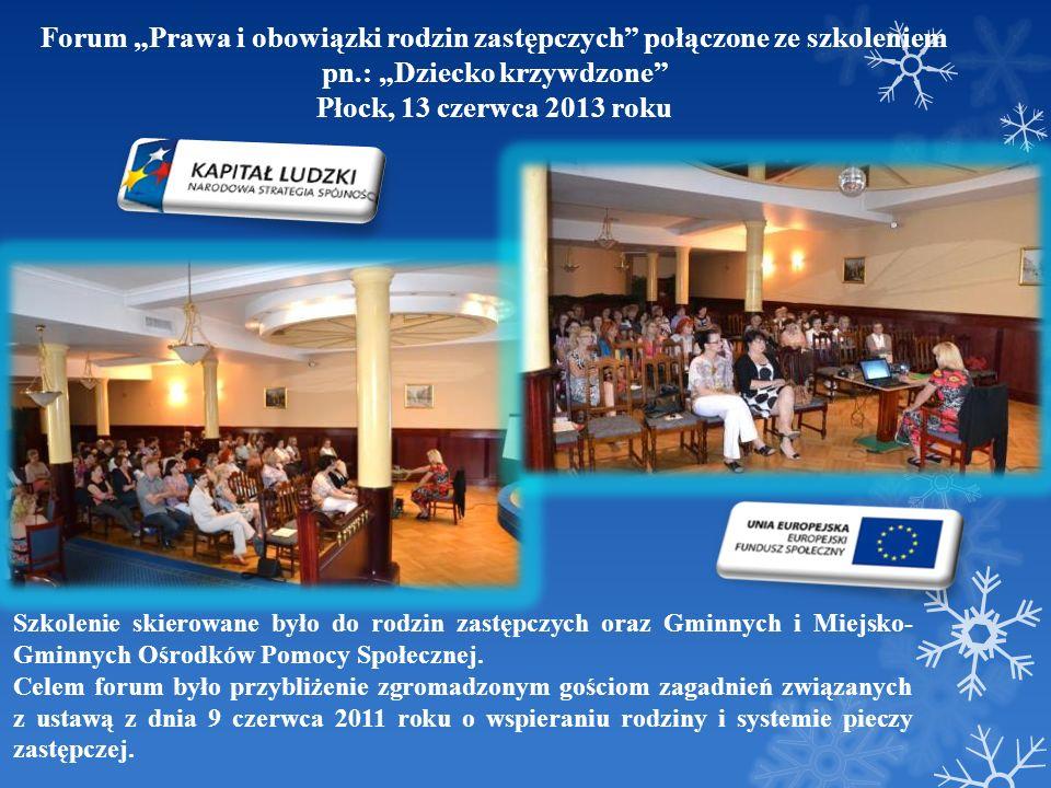 """Forum """"Prawa i obowiązki rodzin zastępczych połączone ze szkoleniem"""