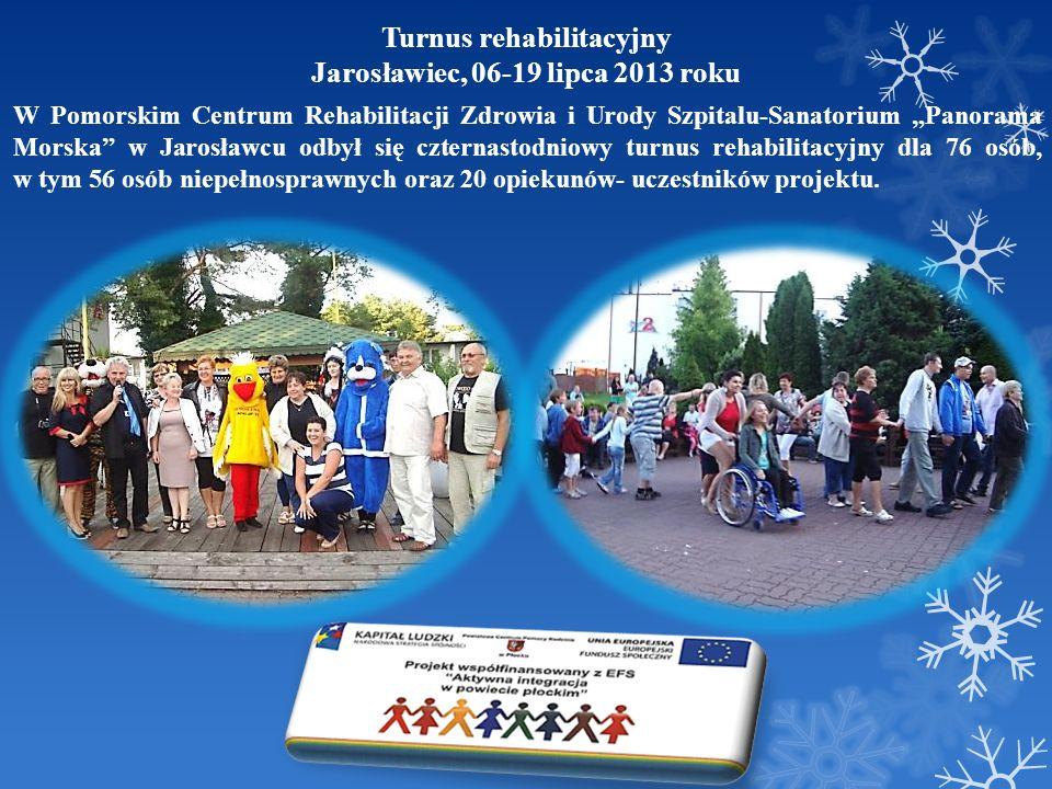 Turnus rehabilitacyjny Jarosławiec, 06-19 lipca 2013 roku