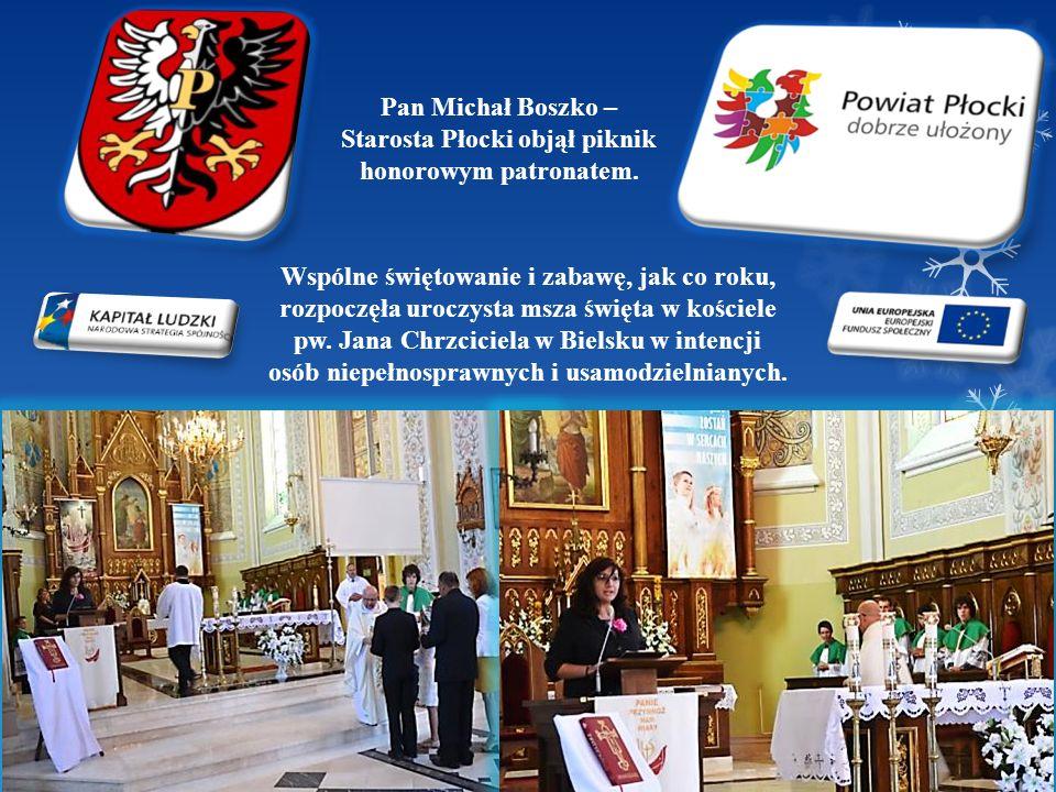 Pan Michał Boszko – Starosta Płocki objął piknik honorowym patronatem.