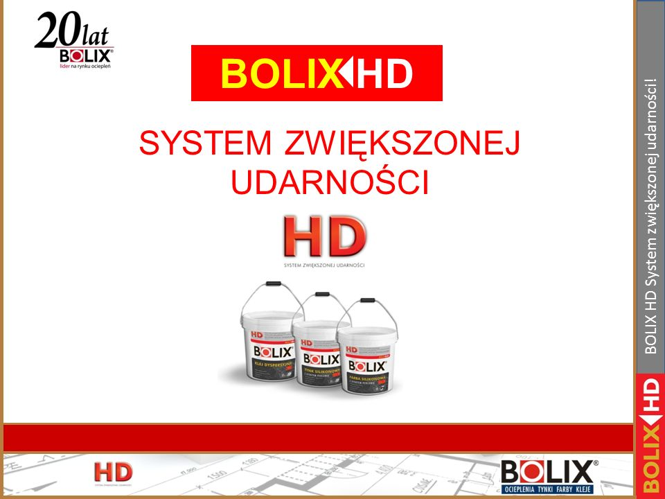 BOLIX HD SYSTEM ZWIĘKSZONEJ UDARNOŚCI