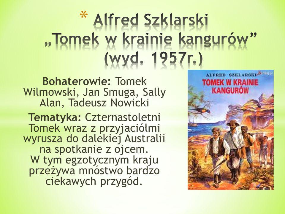 """Alfred Szklarski """"Tomek w krainie kangurów (wyd. 1957r.)"""