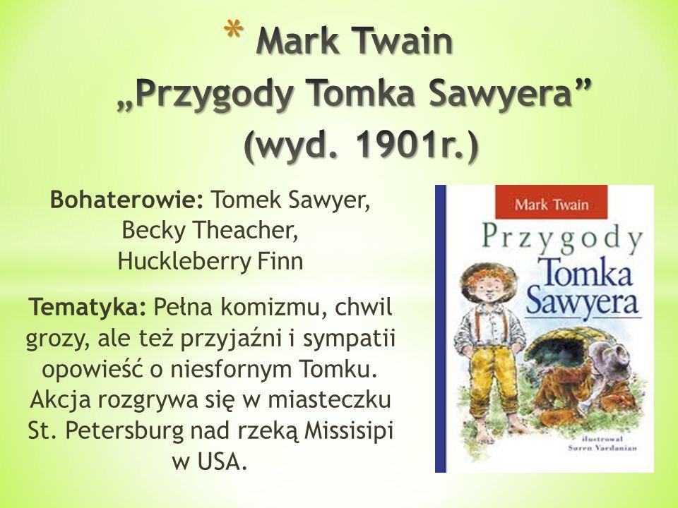 """Mark Twain """"Przygody Tomka Sawyera (wyd. 1901r.)"""