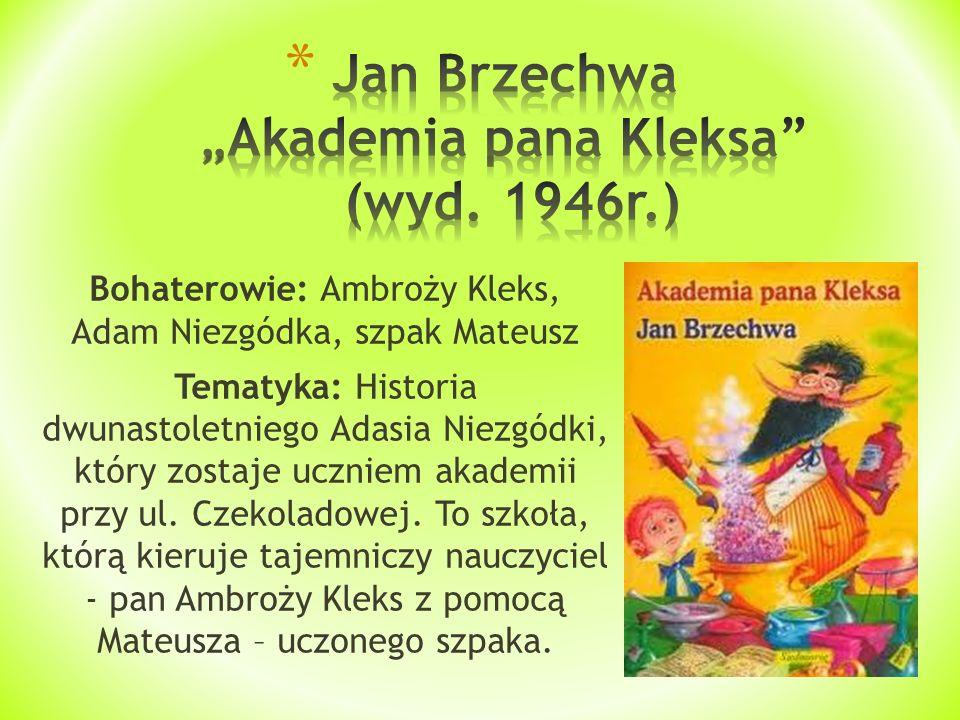 """Jan Brzechwa """"Akademia pana Kleksa (wyd. 1946r.)"""