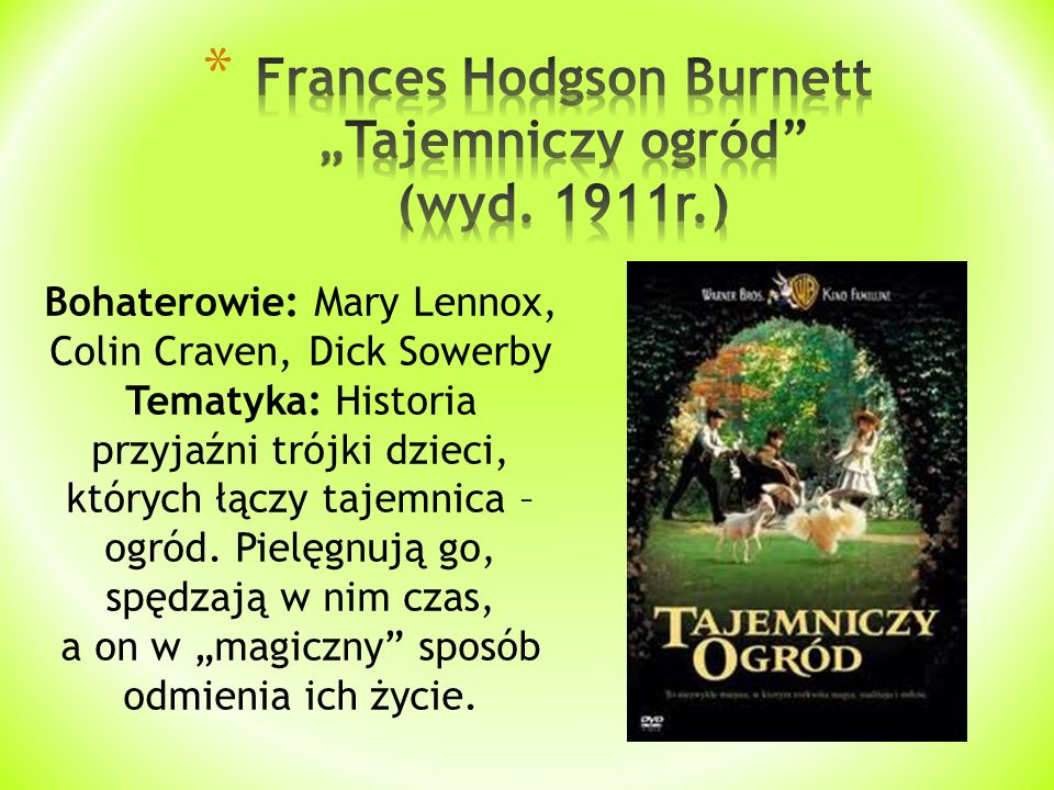 "Frances Hodgson Burnett ""Tajemniczy ogród (wyd. 1911r.)"
