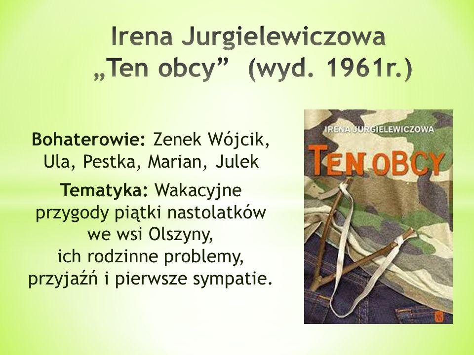 """Irena Jurgielewiczowa """"Ten obcy (wyd. 1961r.)"""