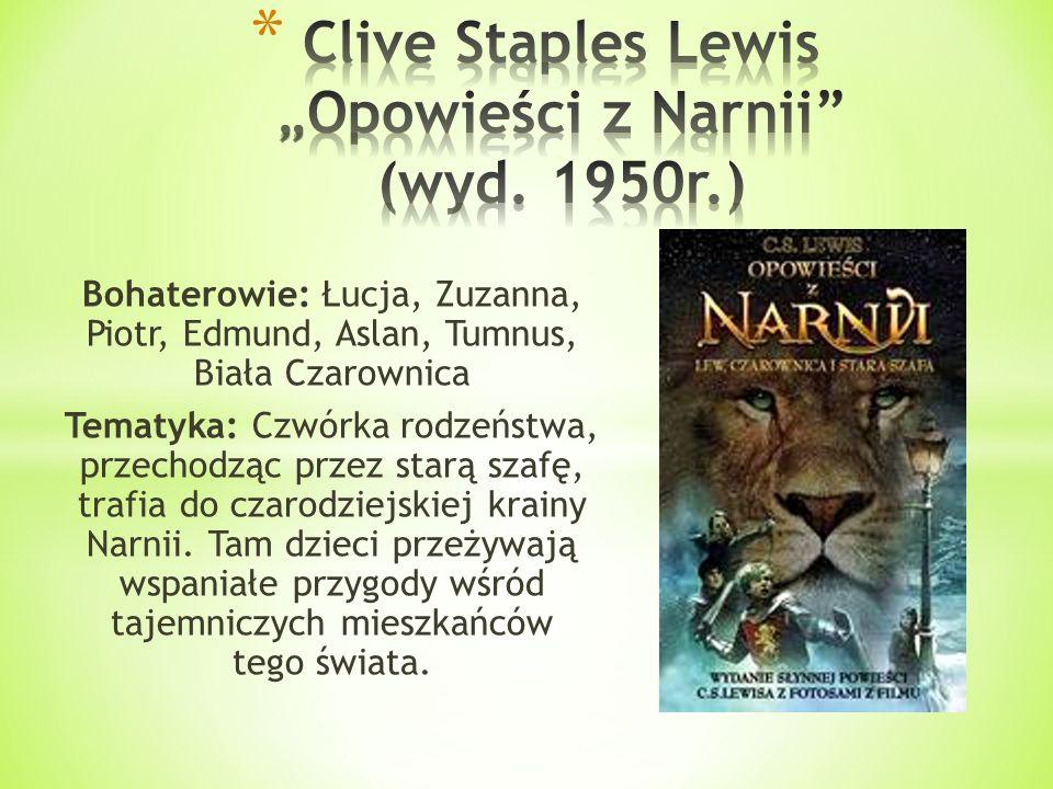 """Clive Staples Lewis """"Opowieści z Narnii (wyd. 1950r.)"""