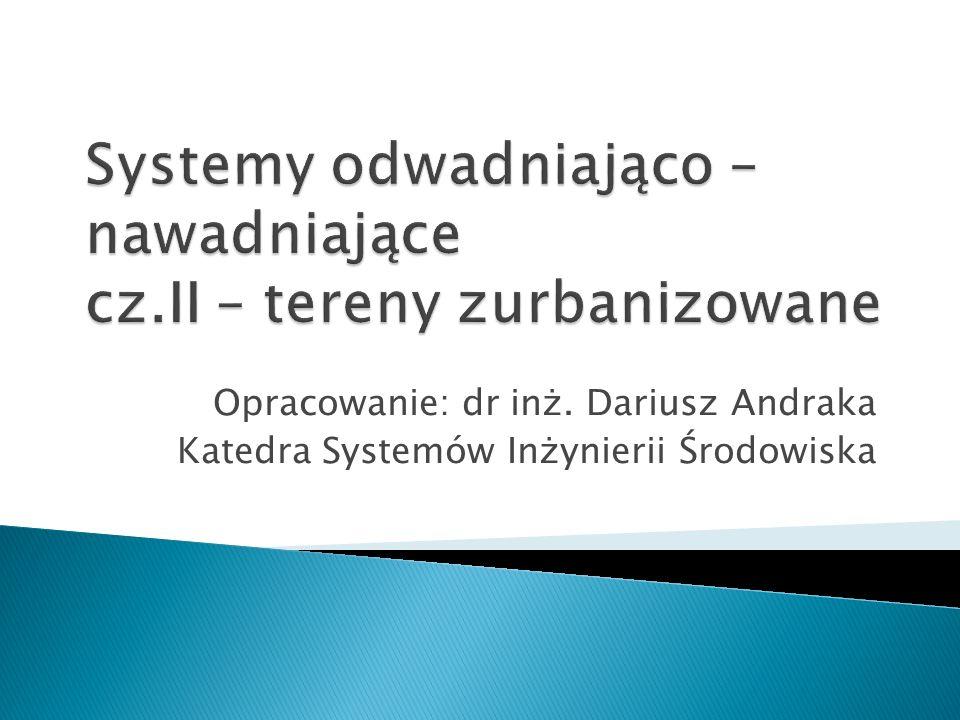 Systemy odwadniająco – nawadniające cz.II – tereny zurbanizowane