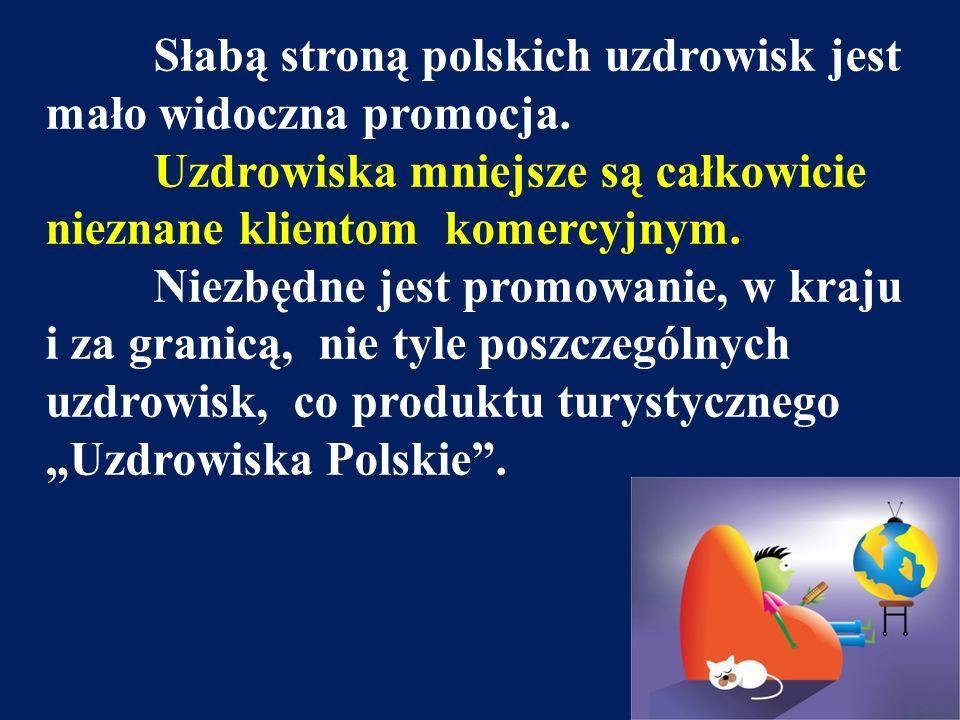 Słabą stroną polskich uzdrowisk jest