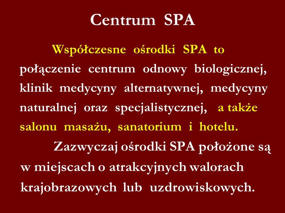 Centrum SPA w miejscach o atrakcyjnych walorach