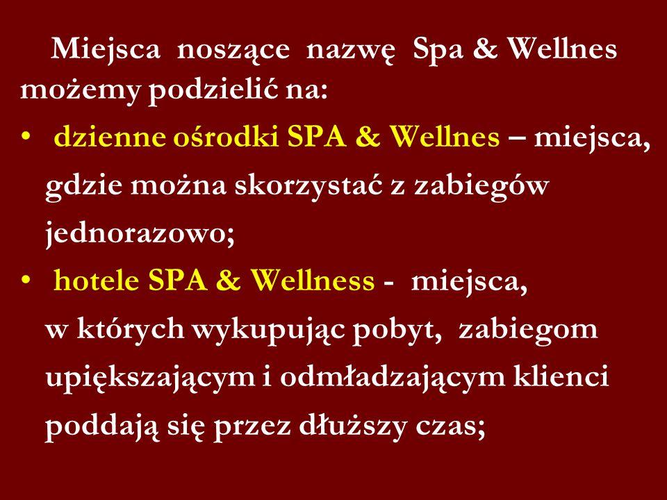 dzienne ośrodki SPA & Wellnes – miejsca,