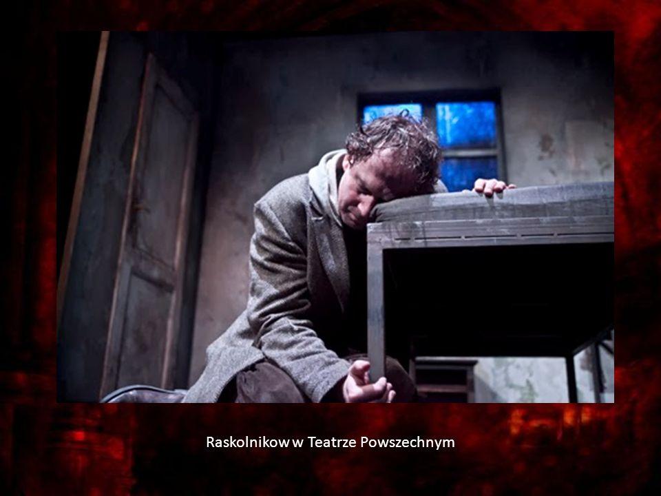 Raskolnikow w Teatrze Powszechnym