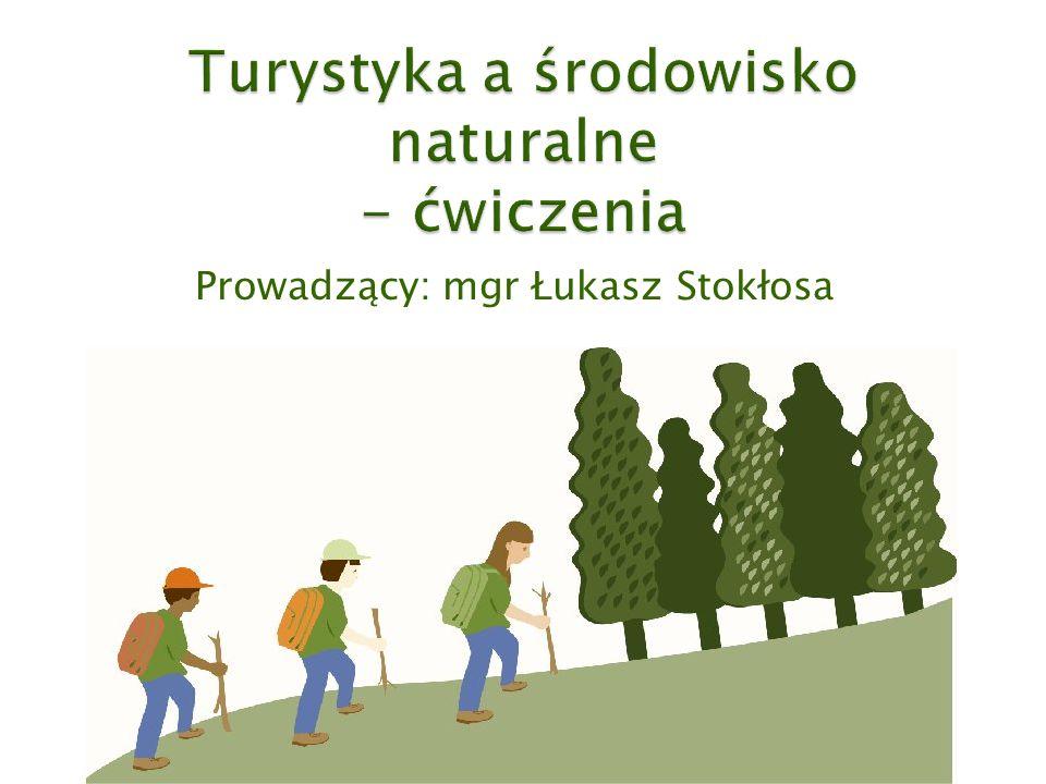 Turystyka a środowisko naturalne - ćwiczenia