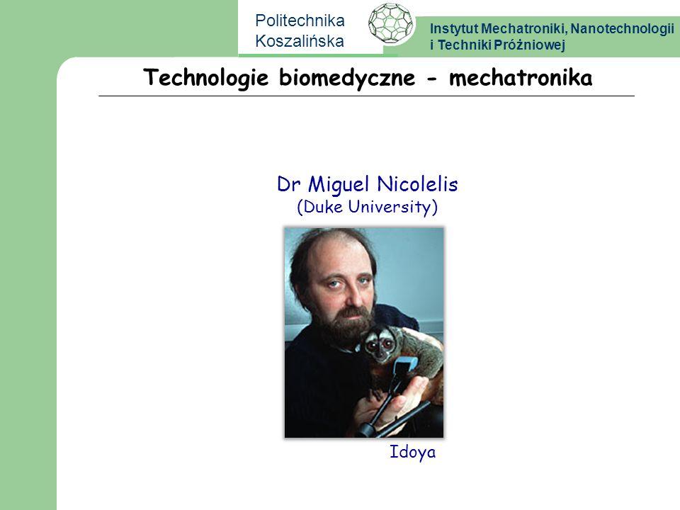 Technologie biomedyczne - mechatronika