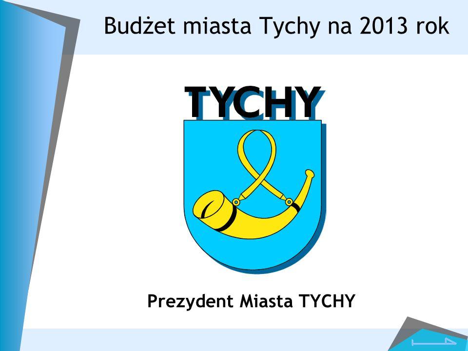 Budżet miasta Tychy na 2013 rok